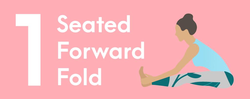 1. Seated Forward Fold